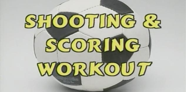 Shooting & Scoring Workout