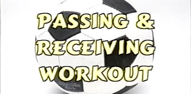 Passing & Recieving Workout