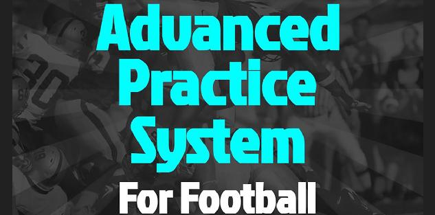Advanced Practice System for Football