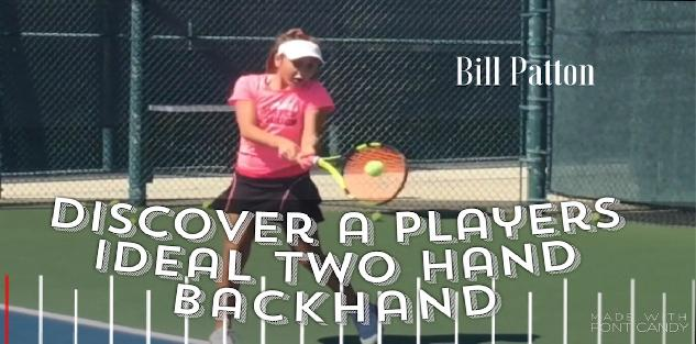 Discover Your Ideal Two Handed Backhand Style: Revolutionize The Way the Two Hander is Taught