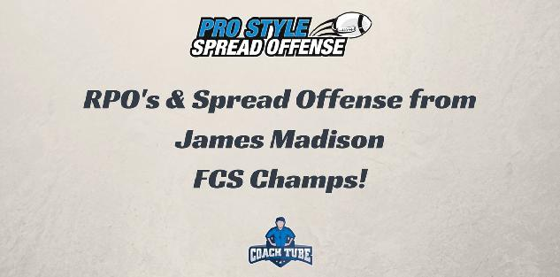 RPO's & Spread Offense Concepts from FCS Champs JMU