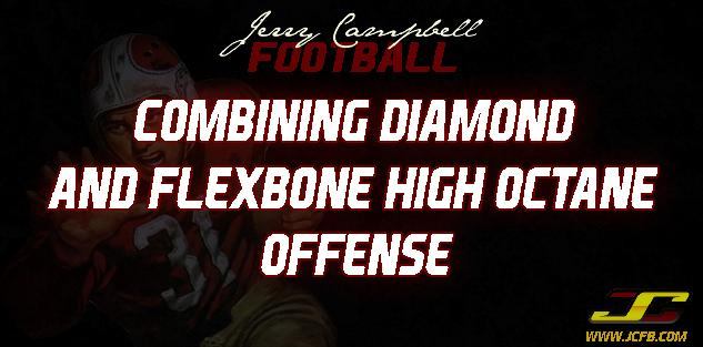 Combining the Diamond & Flexbone High Octane Offense