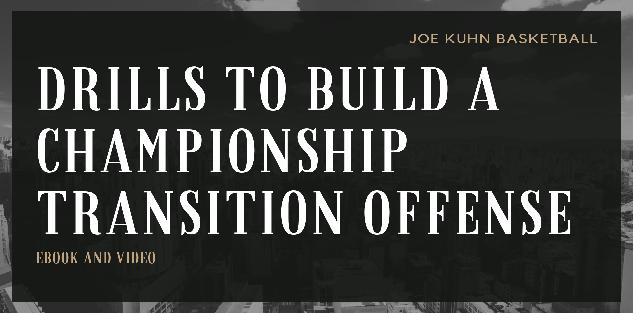 Drills to Build a Championship Transition Offense - (Video Course and Drill eBook)
