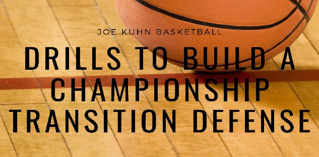 Drills to Build a Championship Transition Defense - (Video Course and Drill eBook)