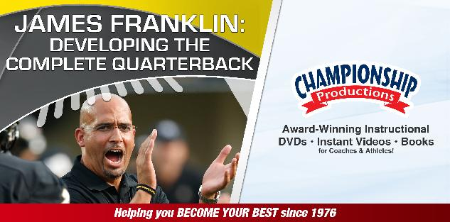 James Franklin: Developing the Complete Quarterback