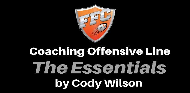 Coaching Offensive Line: The Essentials