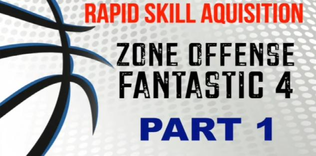 The Fantastic 4 – Simplified Zone Offense