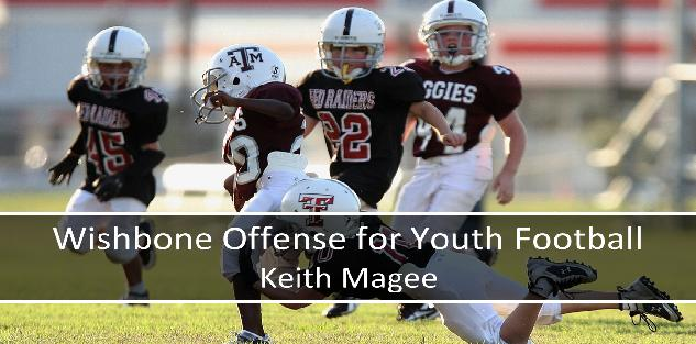 Wishbone Offense for Youth Football