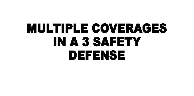 Multiple Coverages in a 3 Safety Defense