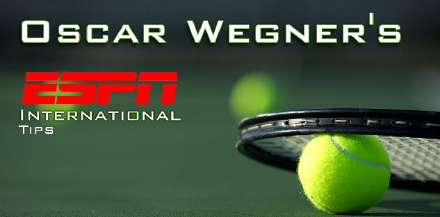 Oscar Wegner`s ESPN International Tips