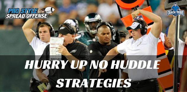 Hurry Up No Huddle Strategies