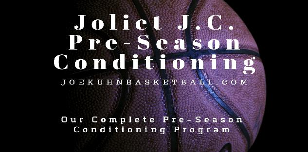 JOLIET JC PRE-SEASON CONDITIONING PROGRAM
