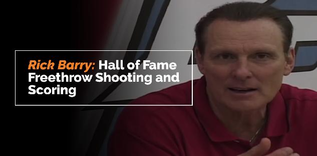 Rick Barry: Hall of Fame Free Throw Shooting and Scoring