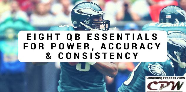 Eight QB Essentials for Power, Accuracy & Consistency