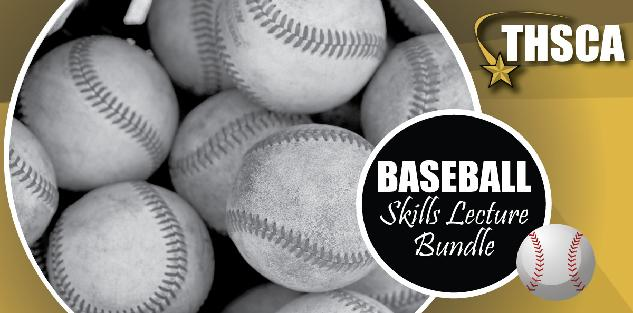 2019 THSCA Coaching Lectures - Baseball