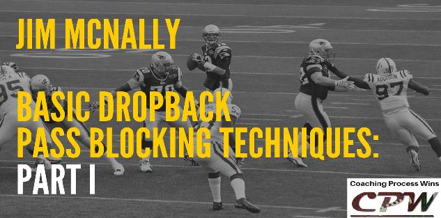 Basic Dropback Pass Blocking Techniques: Part I