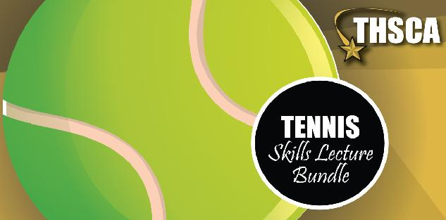 2019 THSCA Coaching Lectures - Tennis