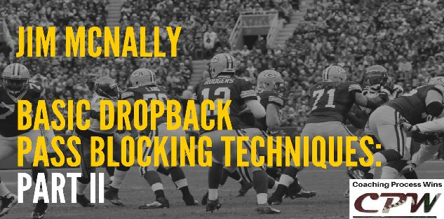 Basic Dropback Pass Blocking Techniques: Part II