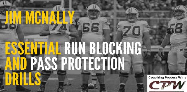 Essential Run Blocking and Pass Protection Drills