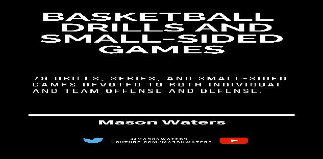 Basketball Drills and Small Sided Games