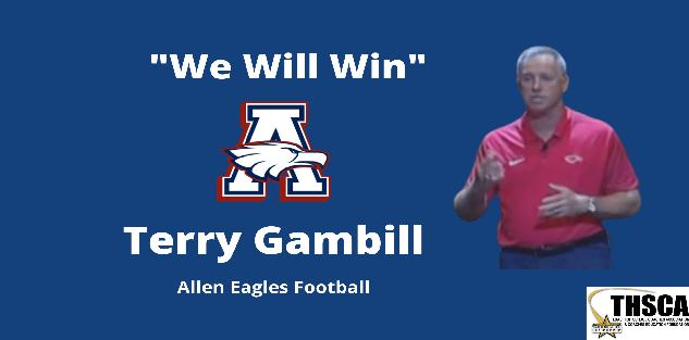 Terry Gambill- Allen HS | We Will Win