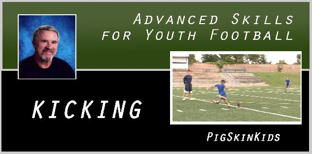 Advanced Skills for Youth Football: Kicking