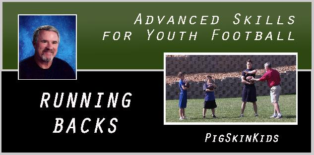 Advanced Skills for Youth Football: Running Backs