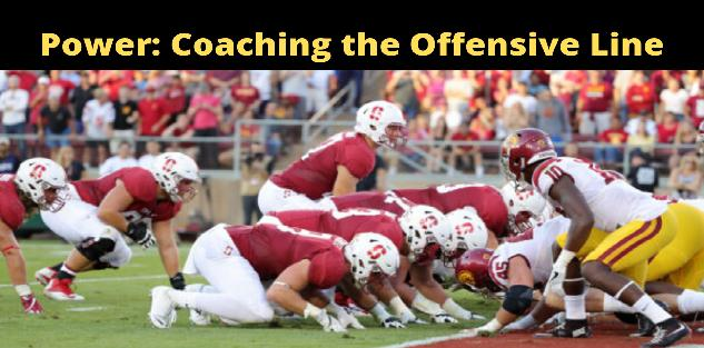 Power: Coaching the Offensive Line