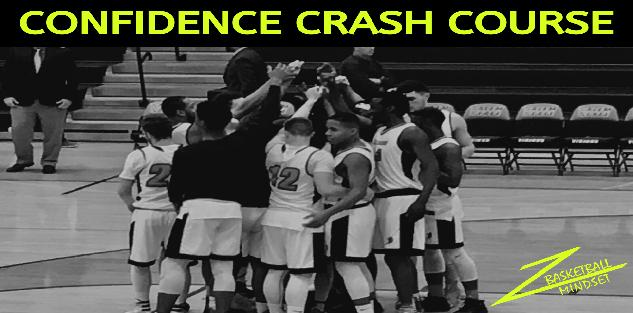 Basketball Mindset: Confidence Crash Course