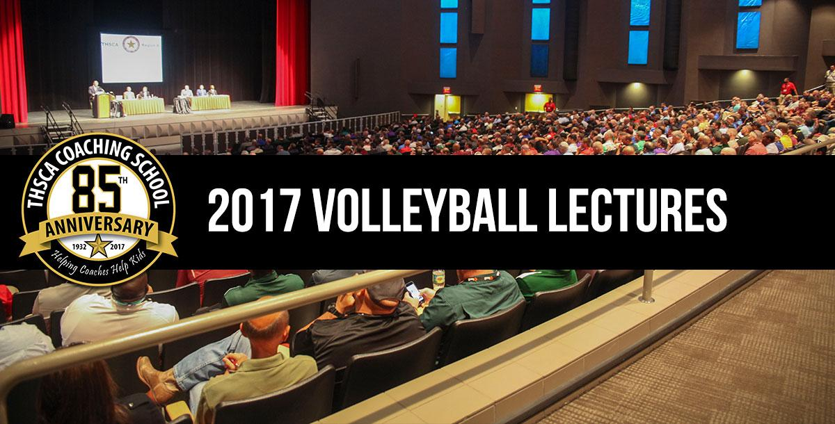 2017 Coaching School Volleyball Lectures By Texas High