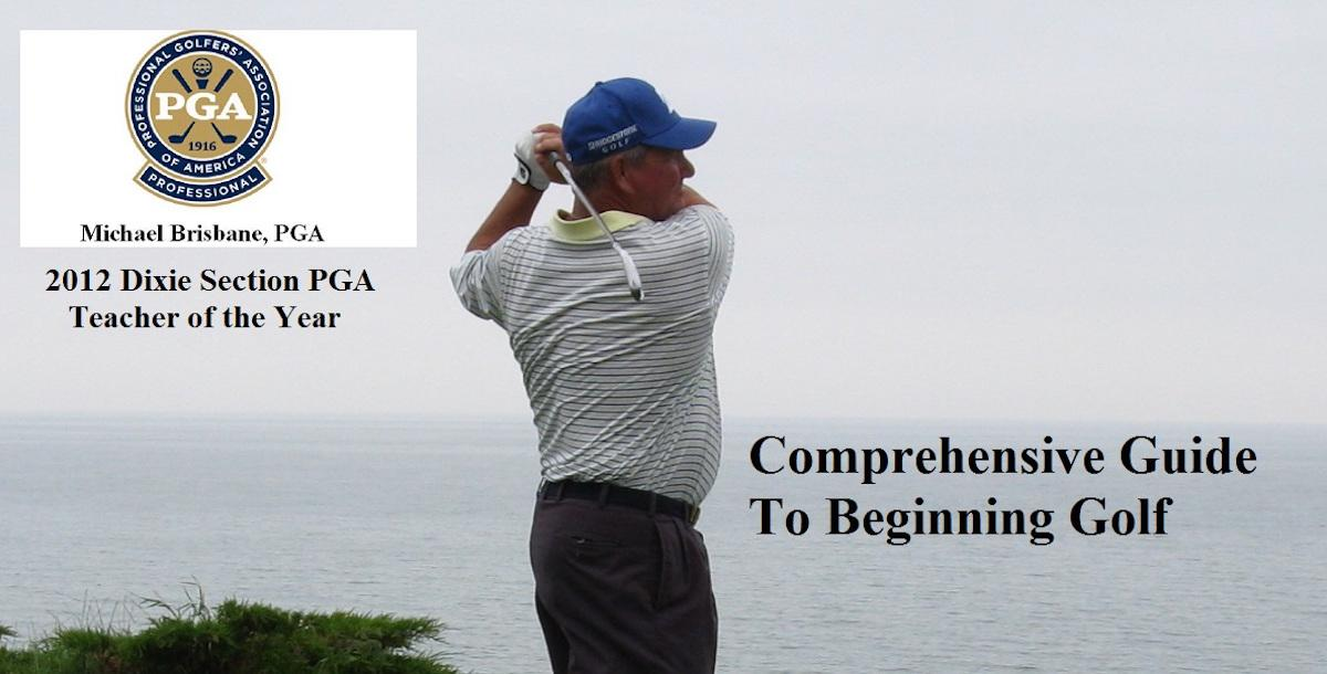 Comprehensive Guide For Beginning Golfers