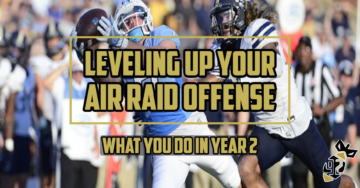 Leveling Up Your Air Raid Offense