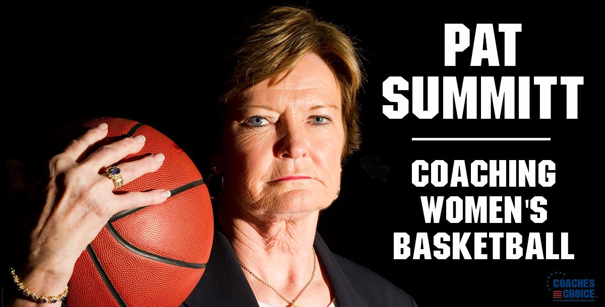 Coaching Womens Basketball by Pat Summitt