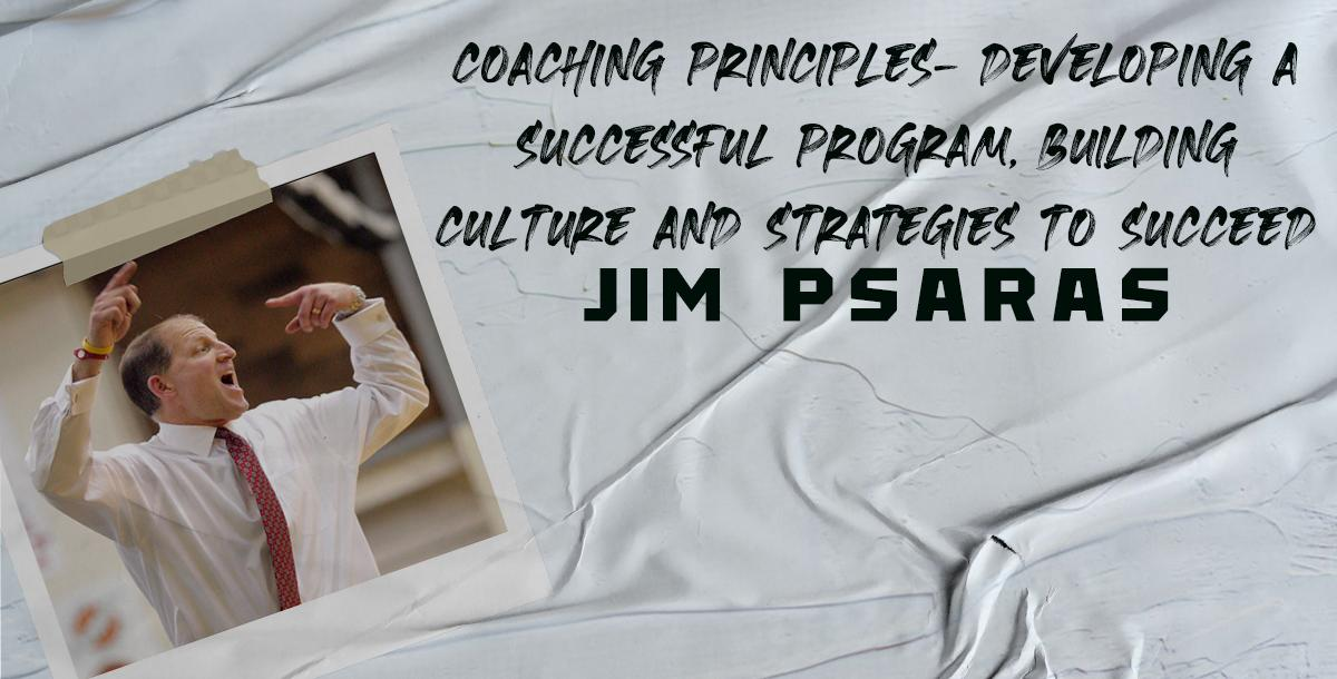 Coaching Principles: Developing a Successful Program, Building Culture & Strategies to Succeed