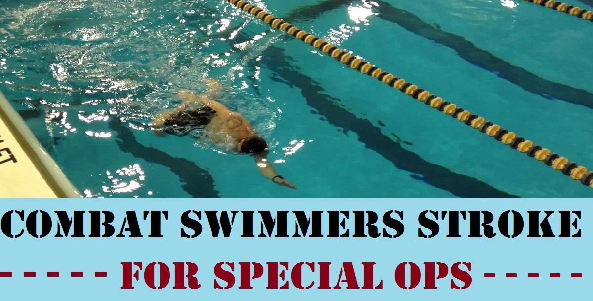 Learn the Combat Swimmer Stroke for Special Ops Swimming