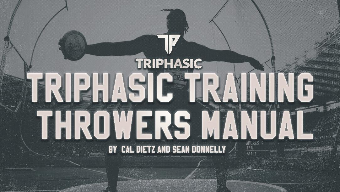 Triphasic Training Throwers Manual