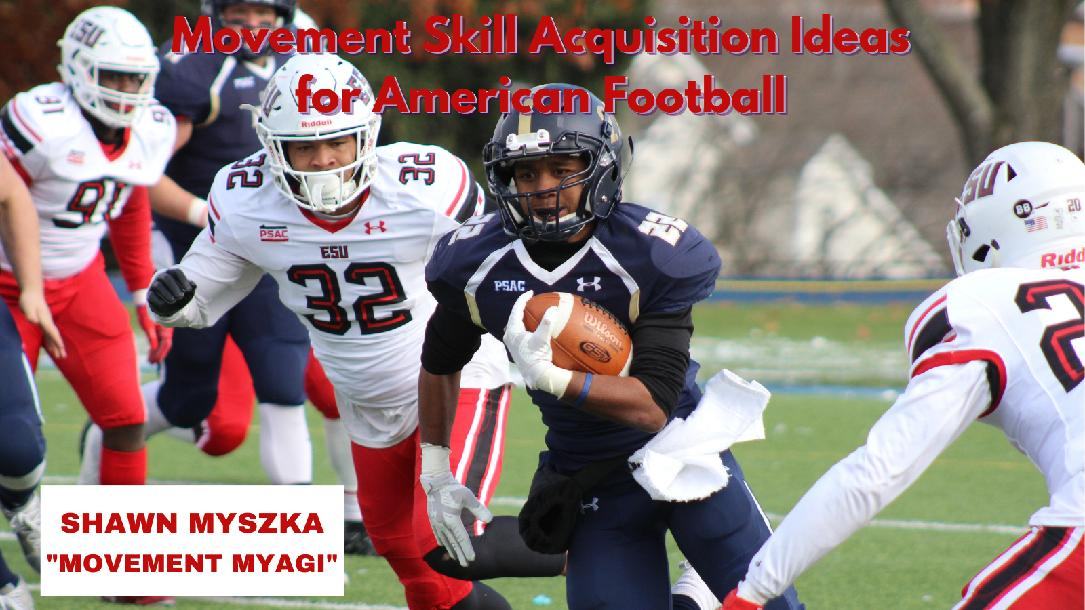 Movement Skill Acquisition Ideas for American Football