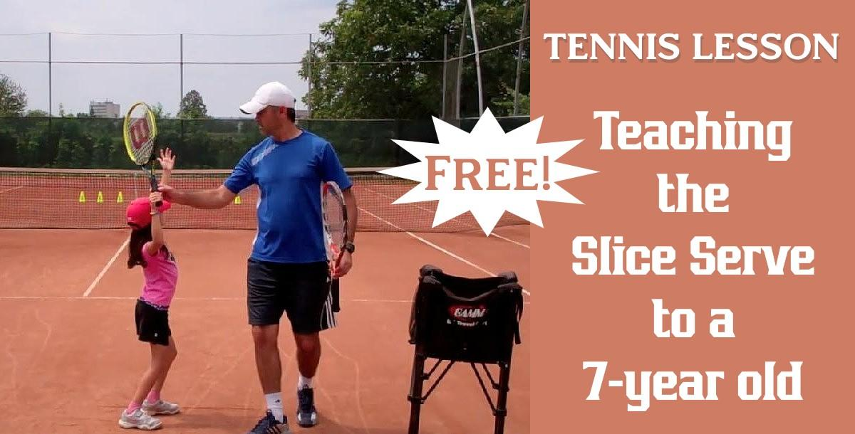 Tennis Lesson: Teaching the Slice Serve to a 7-Year Old by Cosmin M...