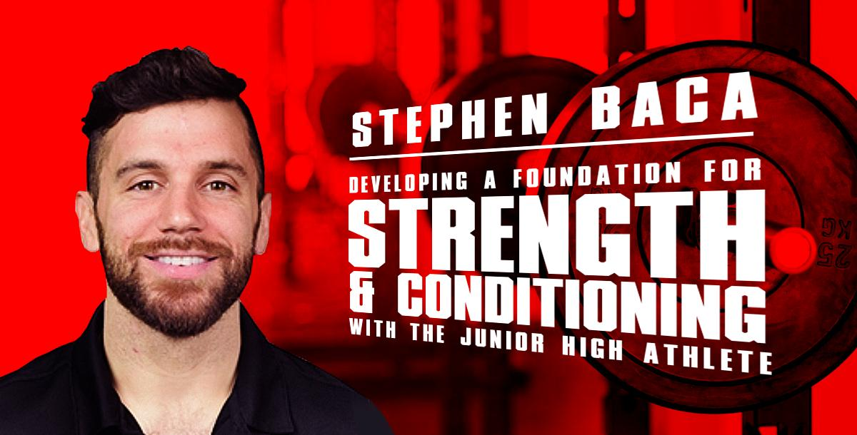 Developing a Foundation for Strength & Conditioning for a JH Athlete