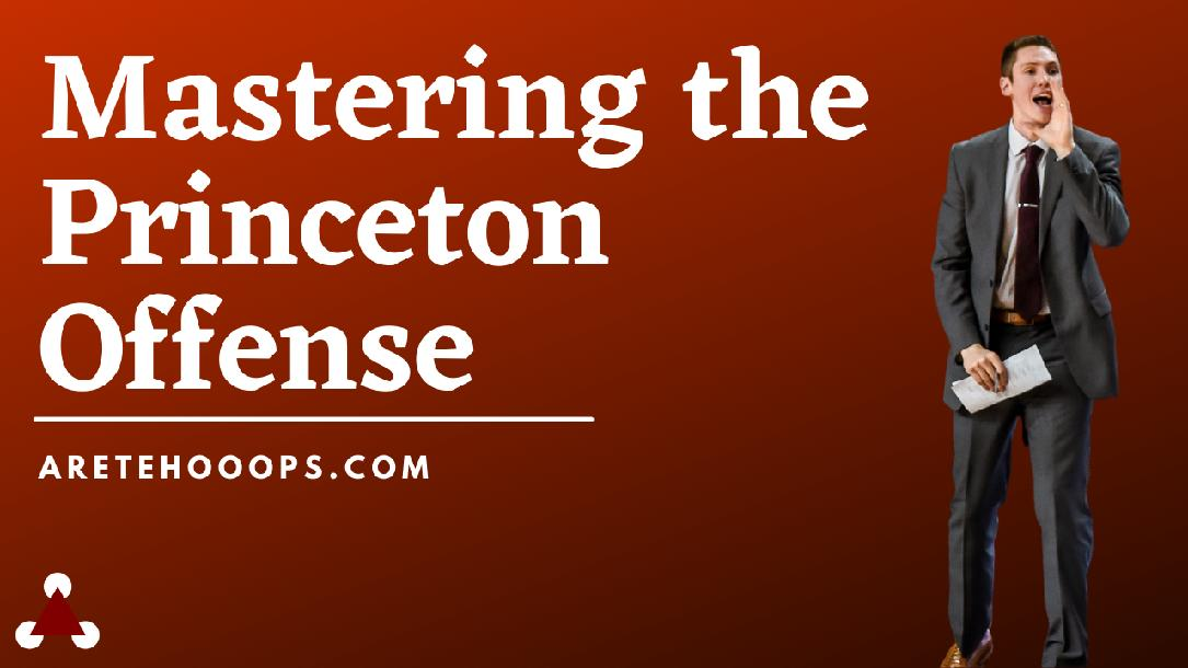 Mastering the Princeton Offense - Online Course