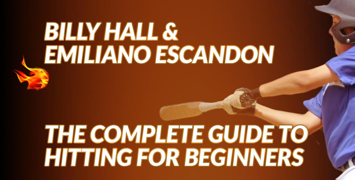 The Complete Guide to Hitting for Beginners