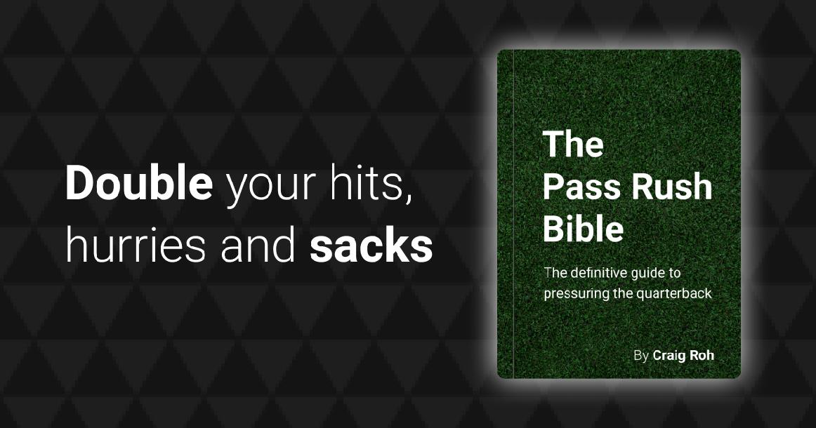 The Pass Rush Bible: Essentials Edition