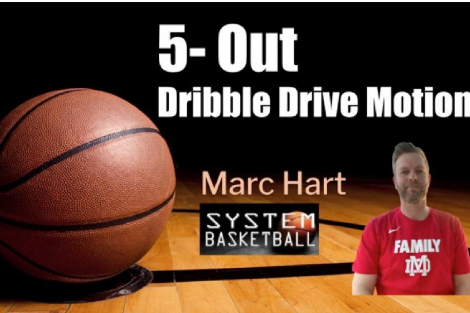 Marc Hart - 5 Out Dribble Drive Motion Offense