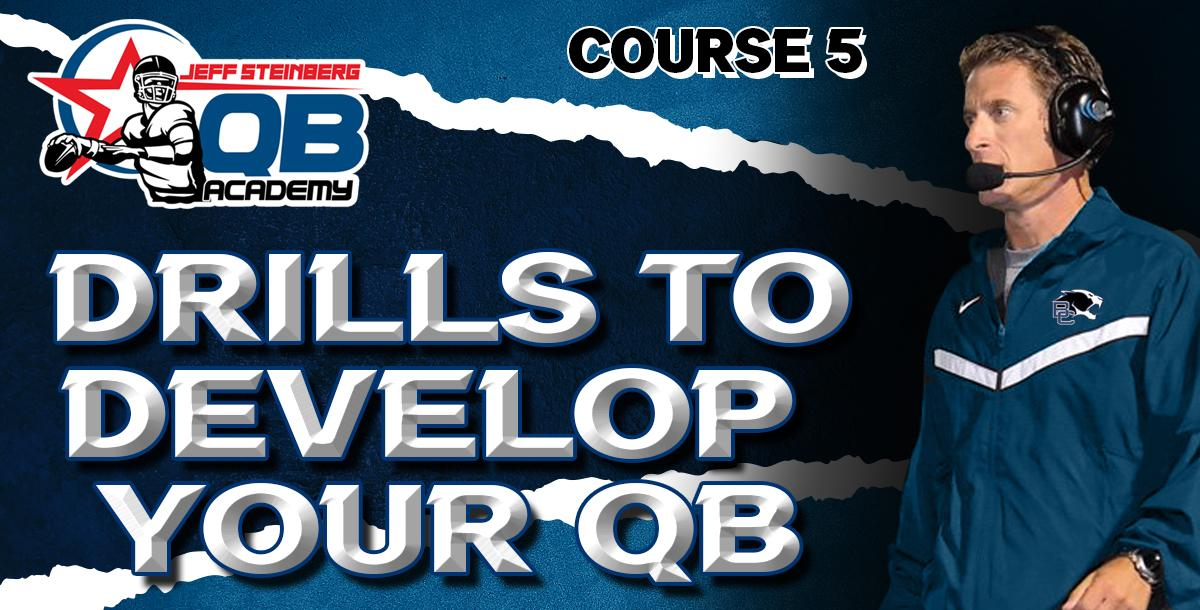 Steinberg QB Academy Ch 5 Drills to Develop Your QB