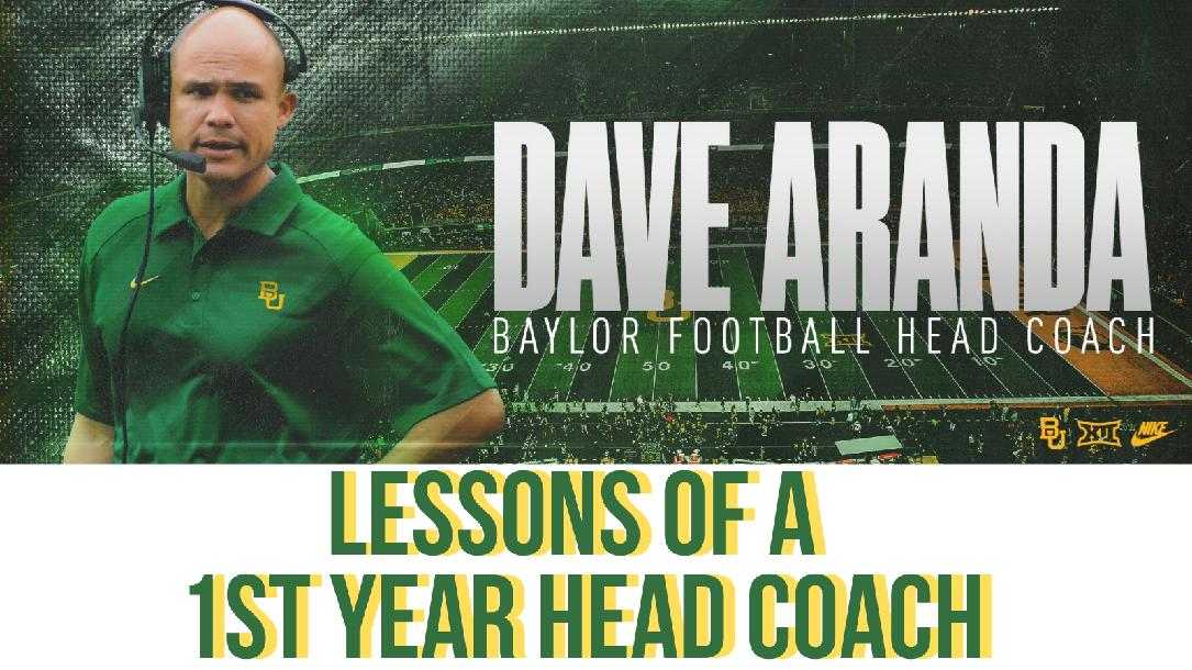 Dave Aranda - Lessons for a 1st Year Head Coach