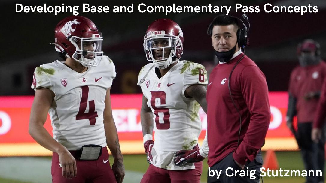 Craig Stutzmann- Developing base and Complementary pass Concepts