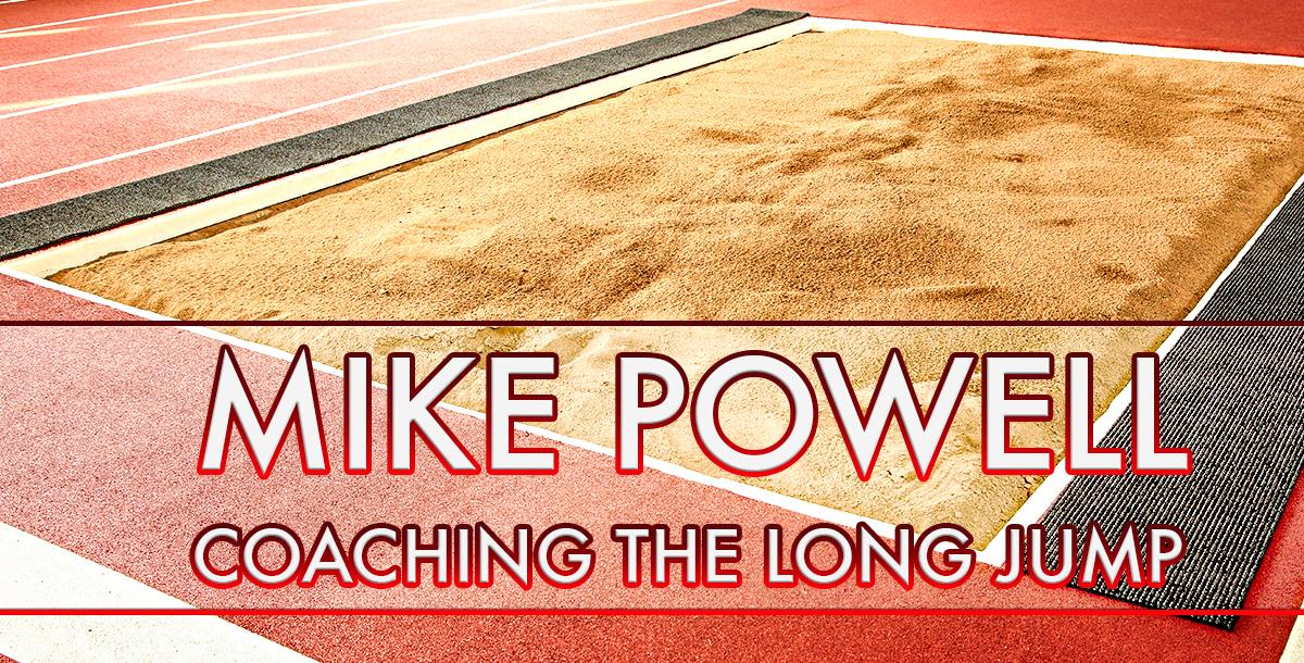 Mike Powell Coaching the Long Jump