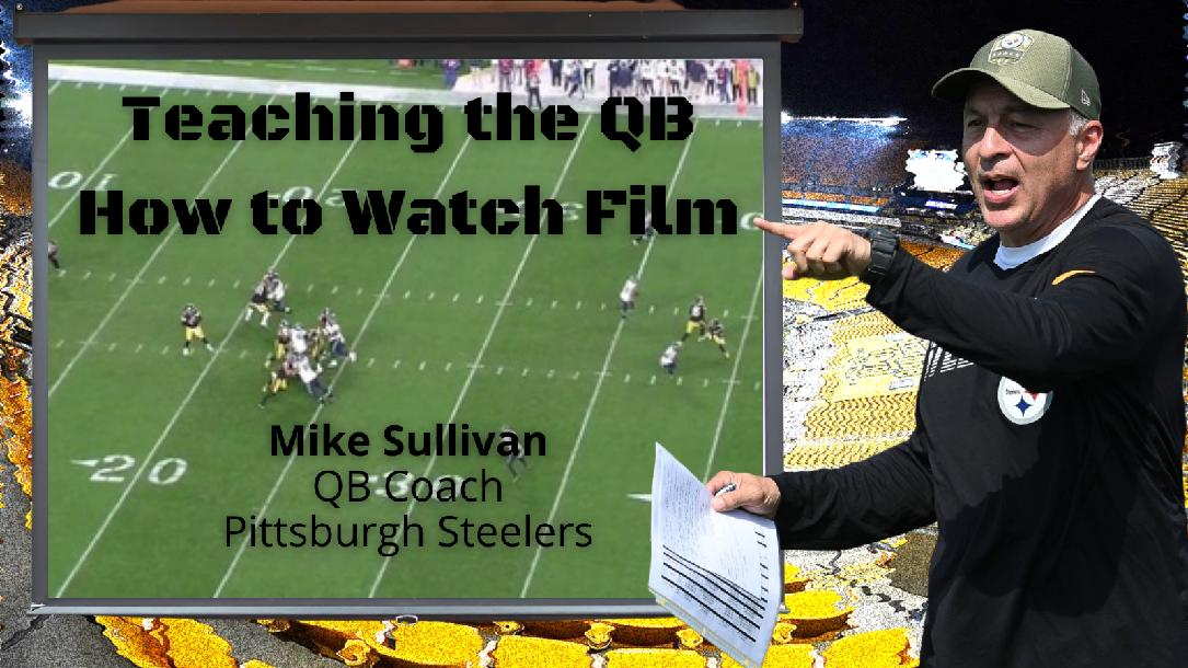 Mike Sullivan - Teaching the QB how to watch Film