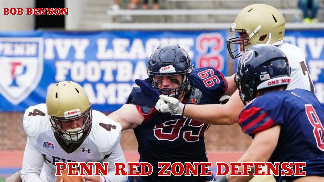 Bob Benson - Penn Red Zone Defense