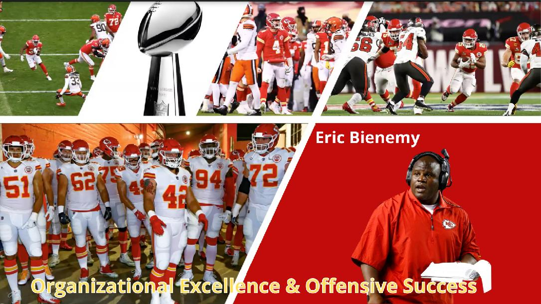 Eric Bienemy - Organizational Excellence and Offensive Success